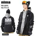 NIMA ニーマ ウェア NB-6005 ジャケット 20-21 19 ブラック スノーボード スキー スノボ メンズ レディース ユニセックス ST