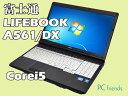 富士通 LIFEBOOK A561/DX (Corei5/A4サイズ)Windows7Pro搭載 中古ノートパソコン【Bランク】