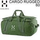HAGLOFS ホグロフス ダッフルバッグ 16SS CARGO RUGGED 60 Juniper 338077 容量60L ボストンバッグ トラベルバッグ ...