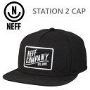 NEFF(ネフ) STATION 2 CAP/BLACK (NF0105)スナップバッグ キャップ ネフ スノーボード 帽子【s3】