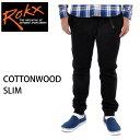 rokx ロックス クライミングパンツ  COTTONWOOD SLIM コットンウッド スリム BLACK RXMF6104 rokx クライミングパンツ【s9】