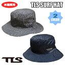 ショッピング日焼け止め TLS TOOLS トゥールス 2019 サーフハット マリンハット SURFハット マリンハット 水陸両用帽子 日焼け対策海・山・川・プール 日焼け止め 日焼け防止に最適 TLS SURF HAT 日本正規品