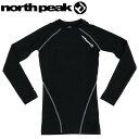 ノースピーク インナーシャツ 長袖 吸湿発熱 抗菌防臭 防寒 暖かスノーボード NORTH PEAK スノボ スキー