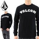 男性流行服飾 - 長そでTシャツ VOLCOM メンズロンT ボルコム シンプルデザイン ロングTシャツ 長袖Tシャツ A36316JA