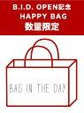 BAG IN THE DAY B.I.D. OPEN記念 HAPPY BAG バッグインザデイ その他【先行予約】*【送料無料】