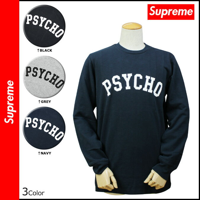 シュプリーム Supreme ロンT Tシャツ ティーシャツ  メンズ  カットソー 新作 3カラー PSYCHO L S TOP