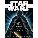 ポップアップ絵本界の新星マシュー・ラインハートの作品!英語版「Star Wars A Pop-up guide to the galaxy(スター・ウォーズ ポップアップ銀河ガイド)」by Mathew Reinhart