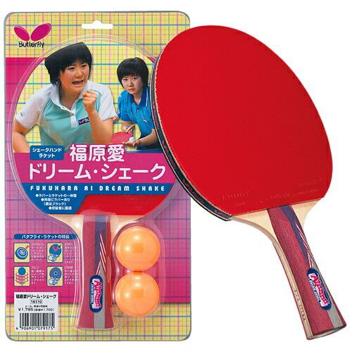 Fukuhara love ドリームシェークハンド Butterfly table tennis racket シェークハンドー rubber paste up B-16110 table tennis equipment
