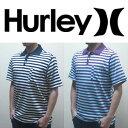ハーレーの新作ポロチャツ!オススメのボーダー・ポロ。〔あす楽対応〕ハーレー,Hurley,ファッション,メンズ,Tシャツ●BRIGHTON MENS S/S POLO