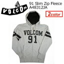 Volcom,ボルコム,スウェット,パーカー●91 Slim Zip Fleece A48312JA