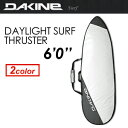 DAKINE,ダカイン,サーフボードケース,ハードケース,15ss●DAYLIGHT SURF THRUSTER 6'0'' AF237-900