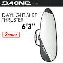 DAKINE,ダカイン,サーフボードケース,ハードケース,15ss●DAYLIGHT SURF THRUSTER 6'3'' AF237-901