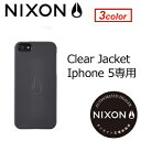 NIXON,ニクソン,iPhone,5,携帯カバー,iPhoneケース●NX IPHONE CASE 5G CLEAR JACKET iPhone5専用