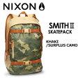 〔あす楽対応〕NIXON,ニクソン,バックパック,リュックサック●Smith II KHAKI/SURPLUS CAMO