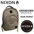 〔あす楽対応〕NIXON,ニクソン,バックパック,リュックサック●GRANDVIEW Khaki Heather