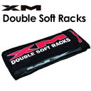 XM,エックスエム,サーフィン,キャリア,ラック,カー用品,mnv●Double Soft Racks ダブル ソフトラック