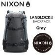 〔あす楽対応〕NIXON,ニクソン,バックパック,リュックサック●LANDLOCK II Gray