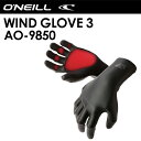 O'neill,オニール,SUP,ウィンドサーフィン,防寒対策,グローブ●WIND GLOVE 3