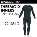O'neill,オニール,防寒対策,インナー,ウェアー●サーモXフル IO-0610