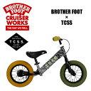 〔あす楽対応〕【送料無料】バランスバイク,キックボード,TCSS,ペダル無し,バランス,自転車,子供用,キッズ用●BROTHER FOOT THE FIRST TRACK TCSS コラボ