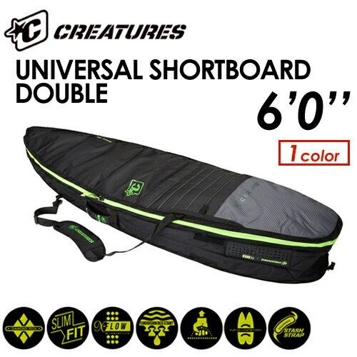 【送料無料】CREATURES,クリエイチャー,ボードケース,ハードケース,トリップ●UNIVERSAL SHORTBOARD DOUBLE 6'0''