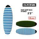 DAKINE ダカイン サーフボードケース ニットケース レトロ 18ss●KNIT SURF BAG HYBRID 5'5'' AH237-928