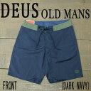 DEUS EX MACHINA/デウスエクスマキナ OLD MANS BOARDSHORTS DARK NAVY 男性用 サーフパンツ ボードショーツ 水着 海...