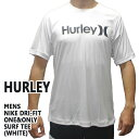 HURLEY/ハーレー NIKE DRI-FIT ONE & ONLY 半袖サーフTシャツ ラッシュガード WHITE 10A S/S サーフィン用 男性用水着 UVカット_02P01Oct16