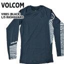 VOLCOM/ボルコム メンズ長袖ラッシュガード VIBES L/S RASHGUARD BLACK UPF50+ 男性用水着 UVカット 311701