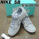 NIKE SB/ナイキ エスビーDUNK LOW TRD SUMMIT WHITE/WHITE-WOLF GREY 靴 スケートボードシュー...