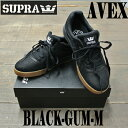 SUPRA/スープラ AVEX BLACK/GUM/M 靴 ...