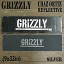 GRIZZLY/グリズリー【CHAZ ORTIZ REFLECTIVE】 9x33 SILVER グリップテープ/デッキテープ スケートボードデッキ用/DECK...