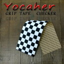 YOCAHER BLACKWIDOW 9x33 CHECKER チェッカー 白黒 グリップテープ/デッキテープ スケートボードデッキ用/DECK スケボーSK8