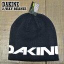 DAKINE/ダカイン 2-WAY BEANIE MDNT/...