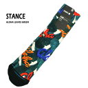 STANCE/スタンス CLASSIC ALOHA LEAVES GREEN SOCK スケーターソックス 男性靴下 メンズ ソックス