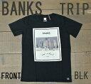 BANKS/バンクス 半袖Tシャツ TRIP DIRTY BLACK メンズS/S Tシャツ TEE_02P01Oct16