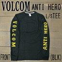 VOLCOM/ボルコム ANTI HERO/アンタイヒーロー コラボ ANTI HERO L/S TEE black メンズ Tシャツ 長袖 男性用 ヴォルコム