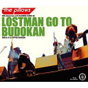 BD/LOSTMAN GO TO BUDOKAN(Blu-ray)/the pillows/AVXD-92096