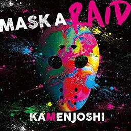 CD/MASK A RAID/<strong>仮面女子</strong>/NJKM-1 [6/2発売]