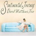 CD/センチメンタル・ジャーニー (ライナーノーツ)/デビッド・マシューズ・トリオ/KICJ-785