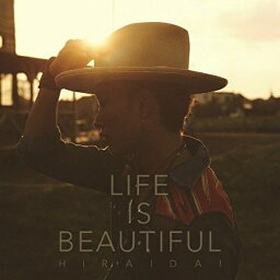 CD/Life is Beautiful/<strong>平井大</strong>/AVCD-93423