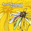 【中古】邦楽CD Soul Camp / Soul Campus【10P24feb10】