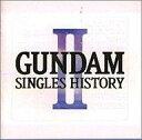 【中古】アニメ系CD GUNDAM SINGLES HISTORY 2