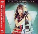 【中古】邦楽DVD 愛内里菜/TOUR2003 A.I.R