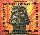 【中古】【1007WSP】邦楽CD HIDE / HIDE YOUR FACE【PC家電_169P10】【PC家電_170P10】