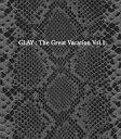 【中古】邦楽CD GLAY / THE GREAT VACATION VOL.1 -SUPER BEST OF GLAY-[DVD付初回限定盤B]