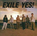 【新品】邦楽CD EXILE / YES![DVD付]【10P26Aug11】【画】