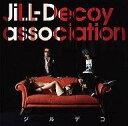 【O-netpoint】【エントリー0525】【中古】邦楽CD JiLL-Decoy as/ジルデコ