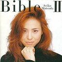 【中古】邦楽CD 松田聖子 / Bible2【02P03Dec16】【画】