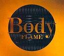 邦楽CD BODY / FLAME